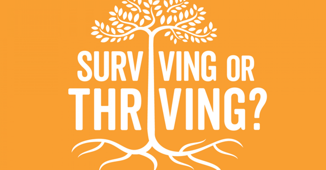 Surviving to Thriving: Finding the win-win